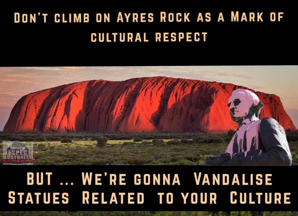 How about we change the name of Uluru back to Ayers rock and go climb and have picnics there - if BLM don't want to respect our history why should we respect theirs ? If they really want to totally piss a lot of people off - they are doing a bloody good job of it ! ???